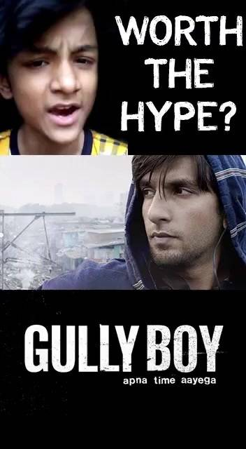 Is Gully Boy worth the hype?