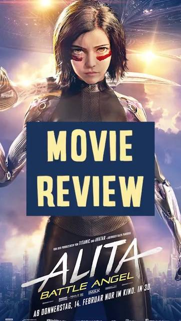 Alita Battle Angel - Movie Review!